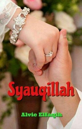 Syauqillah (Terbit E-BOOK) by Alvie_Elfaqih