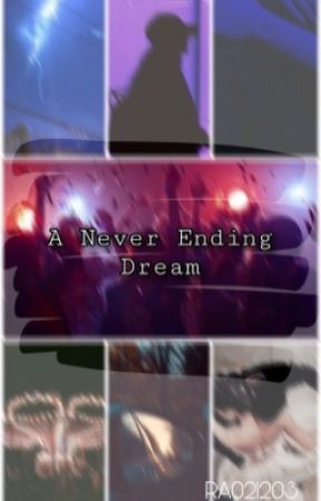 A Never Ending Dream by RA021203