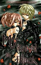 My Knight in Black  by nooneseemstoknow