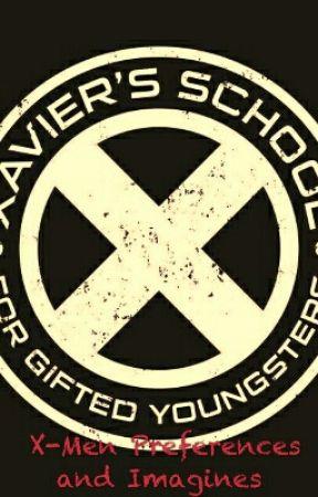 X-Men Preferences  by MarvelGirl13Rose