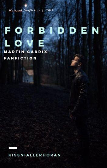 Forbidden Love || Martin Garrix