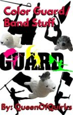 Color Guard/Band Stuff by QueenOfQuirks