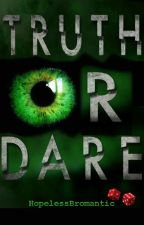 Truth or Dare - Halloween Shortstory 2017 // BxB by HopelessBromantic