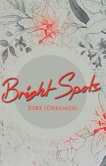 Bright Spots by dreamza