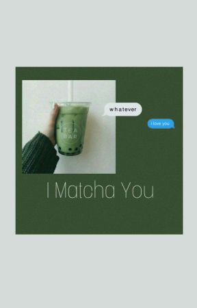 I matcha U by on_my_way001