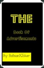 Book of Advertisements! (old version) (closed) by BatmanxJoker