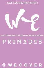 Premades by WEcover