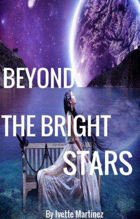 Beyond the Bright Stars by IvetteMartinez01