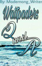WATTPADERS Q AND A  by Modernong_Writer