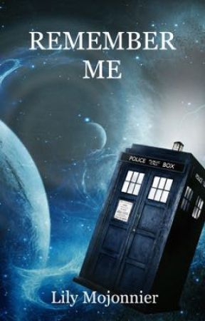 Remember Me (DOCTOR WHO) by lilmojo7
