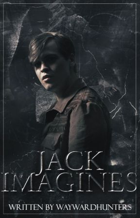 Jack Imagines (Supernatural) by waywardhunters