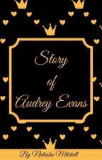 История Одри Эванс  by Natty__M