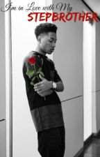 I'm in love with my step-brother (A Jacob latimore Love story) by Needed_Me_