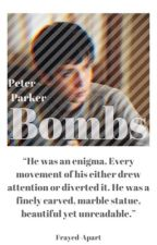 Bombs|| Peter Parker  by Frayed-Apart