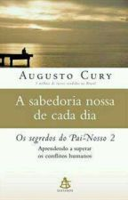 Os segredos do Pai - Nosso 2 by AneMonteiro8