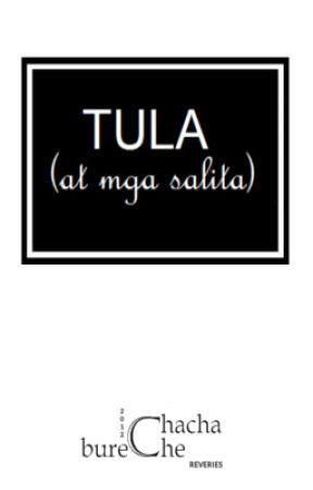 Tula (at mga Salita) by Chacha_Bureche
