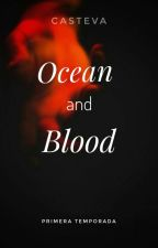 Ocean and Blood   [Adap.] [JiKook]  by CaSteVa