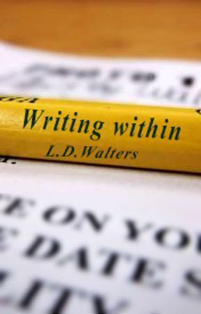 Writing within by LDWalters
