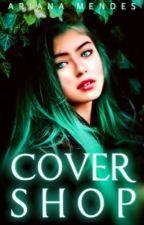 Covershop {tijdelijk gesloten} by _Ariana_Mendes_