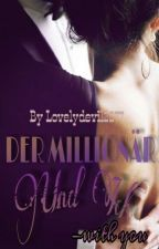 Der Millionär und Ich - With You  by lovelydevil2277