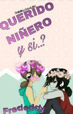 Querido Niñero y Si..? [Frededdy] by Galletita_UnicaUwU