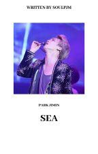 SEA ❀ P.J.M ✔ by SOULPJM