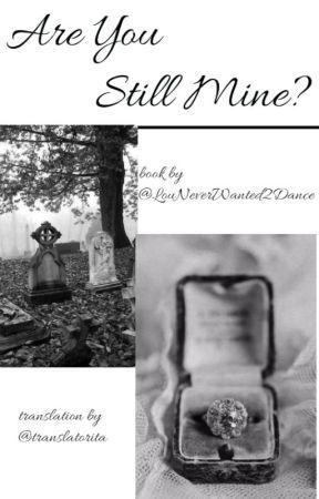 2. Are you still mine? - italian translation by translatorITA