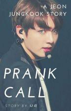 PRANK CALL| Jeon Jungkook by sarangsarang_02