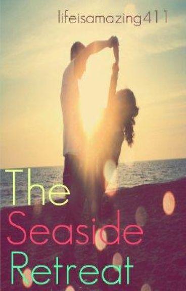 The Seaside Retreat