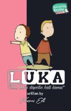 LUKA (COMPLETE) by beliawritingmarathon