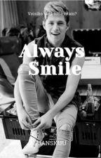 Always Smile | • N.J.H • [ VALMIS ] by jjanskuu