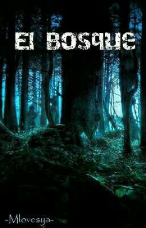 El Bosque by -Mlovesya-