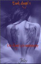 "Dark Angel 1 ""Un Ángel a la medianoche"" by Jeilcy"