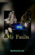 My Faults  (Samu Haber/Sunrise Avenue FF) by ItismeLele