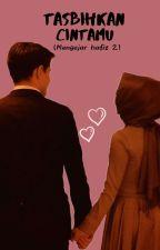 Tasbihkan Cintamu by Apriany_milaaa