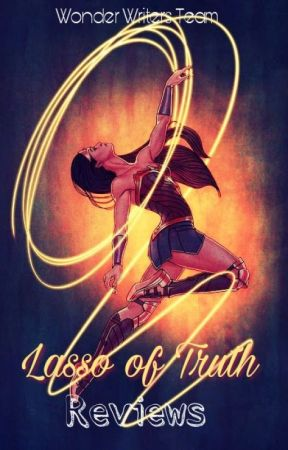 Lasso of Truth Reviews [Closed for now] by WonderWritersTeam