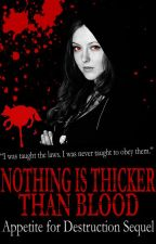 Nothing is Thicker Than Blood - Appetite For Destruction Sequel by Strike_x