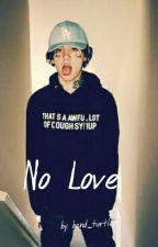 No Love // Lil Xan by band_turtlez