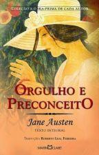 Orgulho e Preconceito by Aninha_B1020