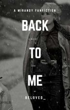 Back To Me by MStreep