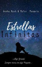 Estrellas Infinitas by Annhe_Rush_