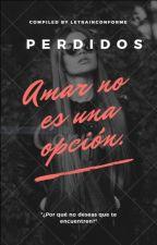Perdidos. by LetraInconforme