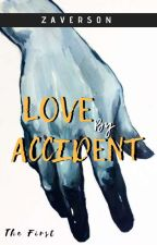 Love By Accident by Zaverson
