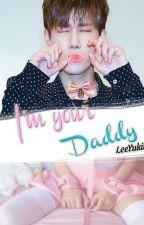 I'm your Daddy by LeeYukii