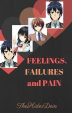 FEELINGS, FAILURES and PAIN (boyxboy) by ThehiderDein