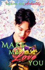 Make me love you ❀ KaiSoo by arhatdy