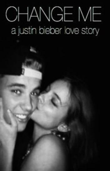 Change Me - a Justin Bieber story