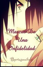 Marcas De Una Infidelidad by riasaonibeka