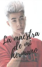 La Maestra De Mi Hermano-Mario Bautista Y Tu Poco Hot by Bautesterdcocoro