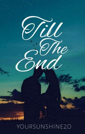 Till The End by Victoria_Alexa